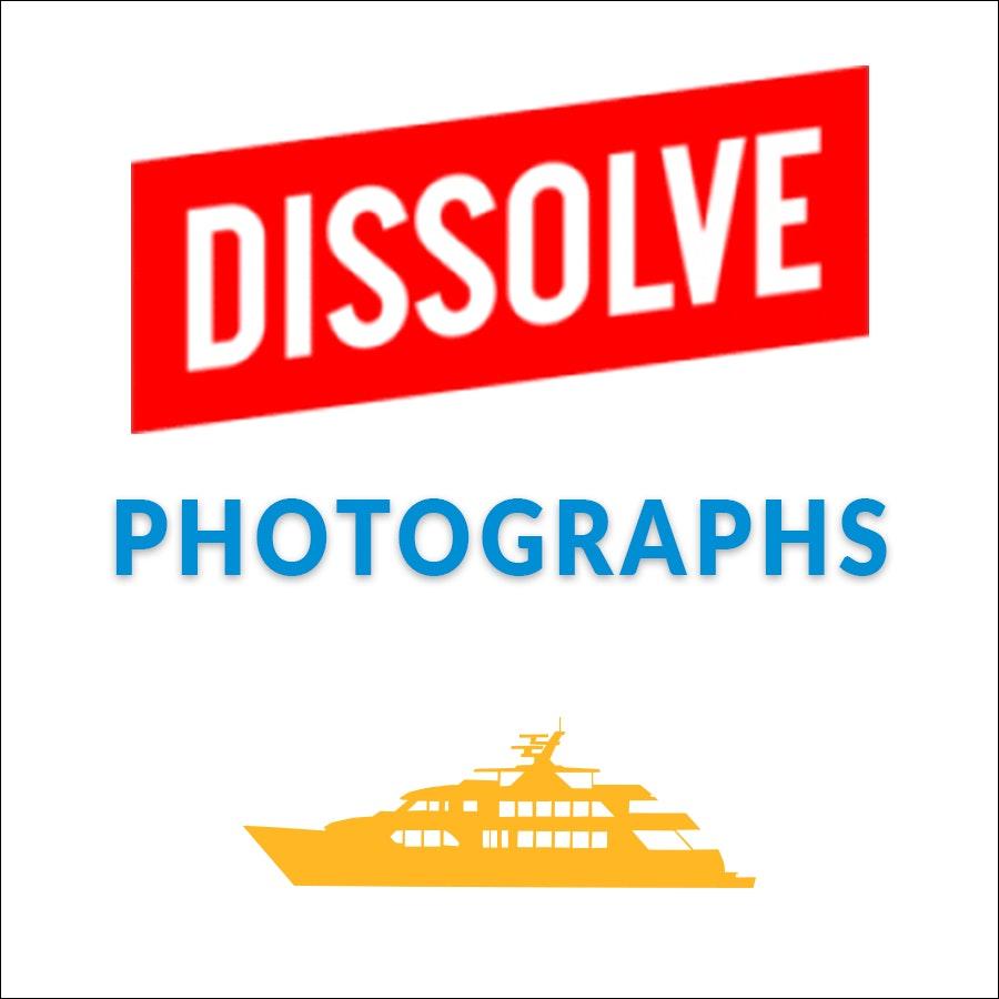 Dissolve - Photos