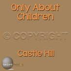 Only About Children Castle Hill